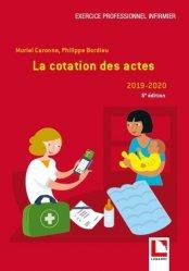 Dernières parutions sur Vie de l'infirmière, La cotation des actes