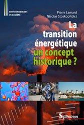 Dernières parutions dans Environnement et société, La transition énergétique : un concept historique ?