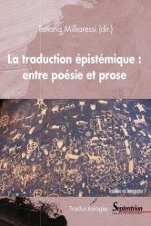 Dernières parutions dans Traductologie, La traduction épistémique : entre poésie et prose