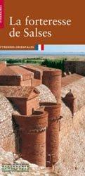 Dernières parutions sur Architecture militaire, La forteresse de Salses