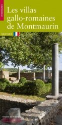 Dernières parutions dans Itinéraires, La villa gallo-romaine de Montmaurin