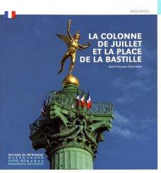 Dernières parutions dans Regards..., La Colonne de Juillet et la place de la Bastille