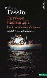 Dernières parutions dans Points essais, La Raison humanitaire