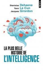 Dernières parutions sur Neurosciences, La plus belle histoire de l'intelligence
