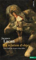 Dernières parutions sur Lacan, La relation d'objet