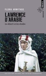 Dernières parutions dans Points aventure, Lawrence d'Arabie - Le désert et les étoiles