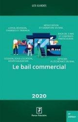 Dernières parutions sur Baux commerciaux, La bail commercial. 9e édition