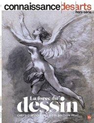 Dernières parutions sur Dessin, La force du dessin chefs d'oeuvre de la collection Prat
