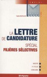 Dernières parutions dans Guides J Emploi, La lettre de candidature. Spécial filières sélectives