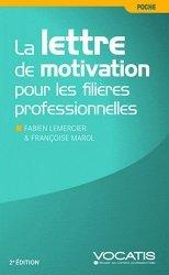 Dernières parutions dans Poche, La lettre de motivation pour les filières professionnelles . 2e édition