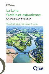 Souvent acheté avec Le sol, un monde vivant. formation, faune,flore, le La Loire fluviale et estuarienne