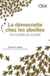 Souvent acheté avec Architecture des plantes et production végétale, le La democratie chez les abeilles