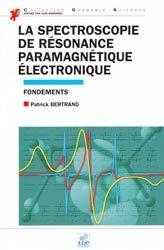 Dernières parutions sur Chimie analytique, La spectroscopie de résonance paramagnétique électronique