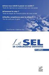 Souvent acheté avec Odonto-stomatologie et acupuncture, le La SEL de Chirurgiens-Dentistes