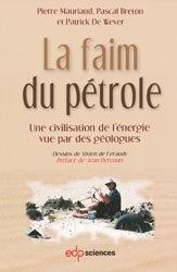 Souvent acheté avec Curiosités géologiques de France Carte géologique simplifiée, le La faim du pétrole