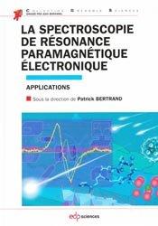 Dernières parutions dans Grenoble Sciences, La spectroscopie de résonance paramagnétique électronique