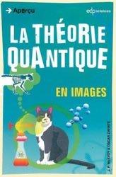 Dernières parutions dans Aperçu, La théorie quantique en images