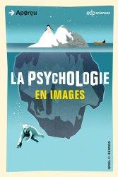 Dernières parutions dans Aperçu, La psychologie en images