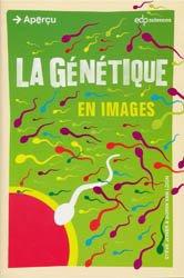 Dernières parutions dans Aperçu, La génétique en images