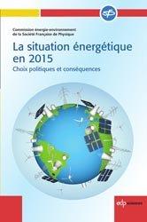 Nouvelle édition La situation énergétique en 2015
