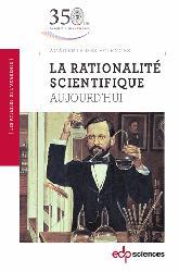 Dernières parutions dans Académie des sciences, La rationalité scientifique