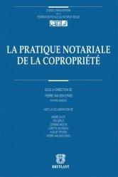 Dernières parutions dans Conseil francophone de la Fédération Royale du Notariat belge, La pratique notariale de la copropriété