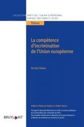 Dernières parutions sur Droit communautaire, La compétence d'incrimination de l'Union européenne