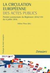 Dernières parutions sur Droit européen : textes, La circulation européenne des actes publics