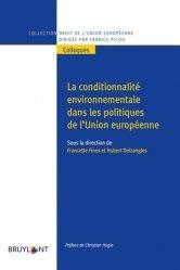 Dernières parutions dans Droit de l'Union européenne, La conditionnalité environnementale dans les politiques de l'Union européenne