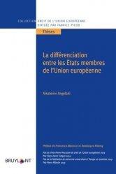 Dernières parutions sur Droit communautaire, La différenciation entre les Etats membres de l'Union européenne