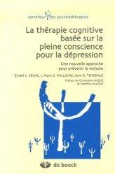 Souvent acheté avec La dépression positive, le La thérapie cognitive basée sur la pleine conscience pour la dépression