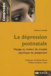 Souvent acheté avec Les dépressions périnatales, le La dépression postnatale
