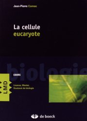 Dernières parutions dans LMD, La cellule eucaryote