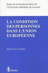 Dernières parutions dans Précis de la Faculté de droit de l'Université catholique de Louvain, La condition des personnes dans l'Union européenne