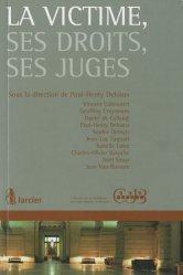 Dernières parutions dans Conférence du jeune barreau de Bruxelles, La victime, ses droits, ses juges