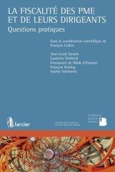 Dernières parutions sur Fiscalité d'entreprise, La fiscalité des PME et de leurs dirigeants