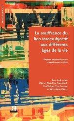 Dernières parutions dans Academia, La souffrance du lien intersubjectif aux différents âges de la vie