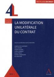 Dernières parutions dans Recyclage en droit, La modification unilatérale du contrat. Edition 2018