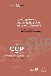 Dernières parutions dans Commission Université-Palais, La transparence : une obligation ou un atout pour l'avocat ?