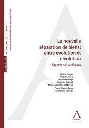 Dernières parutions sur Droit des régimes matrimoniaux, La nouvelle séparation de biens : entre évolution et révolution. Aspects civils et fiscaux