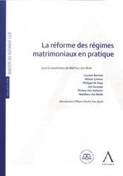 Dernières parutions sur Droit des régimes matrimoniaux, La réforme des régimes matrimoniaux en pratique
