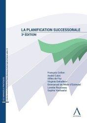 Dernières parutions sur Successions et libéralités, La planification successorale. 3e édition