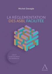 Dernières parutions sur Droit international privé, La réglementation des ASBL facilitée