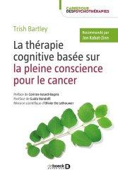 Dernières parutions dans Carrefour des psychothérapies, La thérapie cognitive basée sur la pleine concience pour le cancer