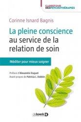 Dernières parutions dans Carrefour des psychothérapies, La pleine conscience au service de la relation de soin