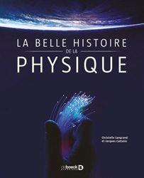 La belle histoire de la physique