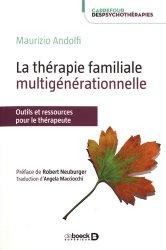 Dernières parutions sur Thérapies familiales, La thérapie familiale multigénérationnelle