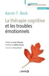 Dernières parutions dans Carrefour des psychothérapies, La thérapie cognitive et les troubles émotionnels