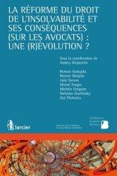 Dernières parutions sur Droit européen des affaires, La réforme du droit de l'insolvabilité et ses conséquences (sur les avocats) : un (r)évolution ?