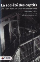 Dernières parutions sur Criminologie , droit pénitentiaire, La société des captifs